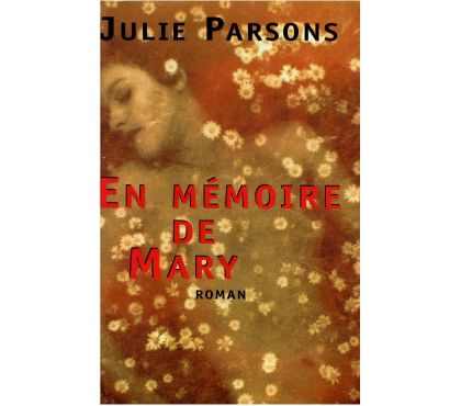Photos Vivastreet En mémoire de Mary de Julie Parsons