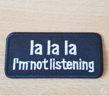 Photos Vivastreet ecusson brodé patch humour la la la i'm not listening