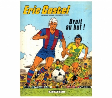 Photos Vivastreet Eric Castel – Droit au but T04 EO