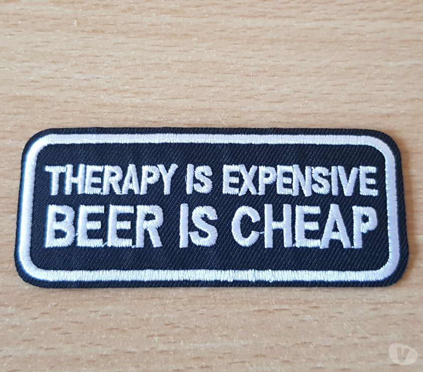 Collections Bruxelles Bruxelles - 1000 - Photos Vivastreet ecusson patch humour therapy is expensive beer is cheap