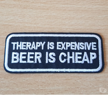 Photos Vivastreet ecusson patch humour therapy is expensive beer is cheap