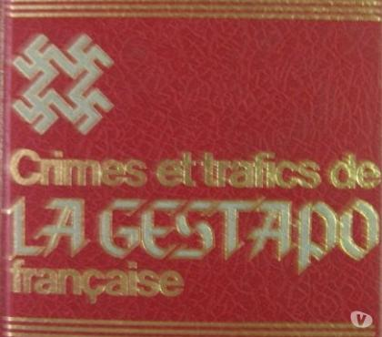 Photos Vivastreet Collection Crimes et trafics de la Gestapo française
