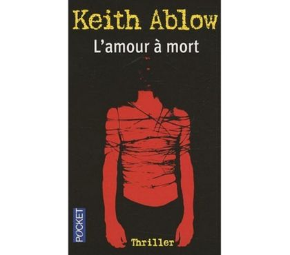 Photos Vivastreet L'amour à mort de Keith Ablow