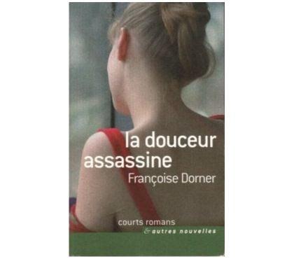 Photos Vivastreet La douceur assassine de Françoise Dorner