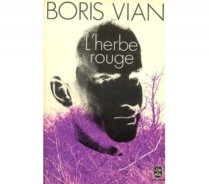 Photos Vivastreet L'herbe rouge de Boris Vian