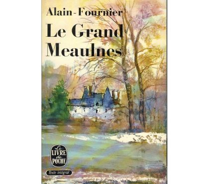 Photos Vivastreet Le grand Meaulnes de Alain-Fournier