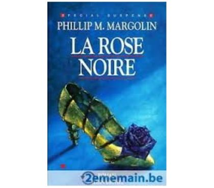 Photos Vivastreet La rose noire de Phillip Margolin
