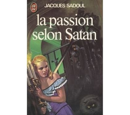 Photos Vivastreet La Passion selon Satan de Jacques Sadoulr