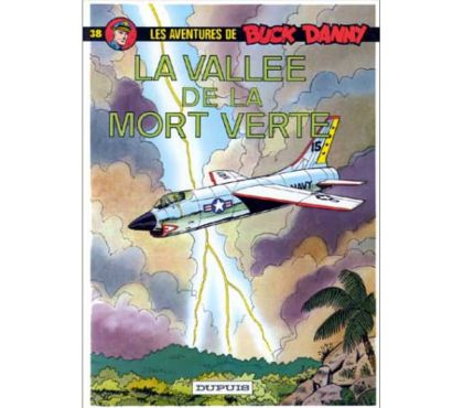 Photos Vivastreet Buck Danny – La vallée de la mort verte T38 RE