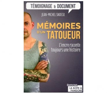 Photos Vivastreet Mémoires d'un tatoueur de Jean-Michel Snoek