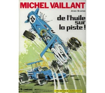 Photos Vivastreet Michel Vaillant – De l'huile sur la piste ! T18 RE