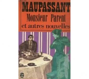 Photos Vivastreet Monsieur Parent de Guy de Maupassant