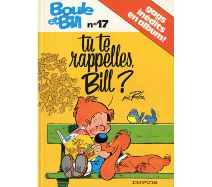 Photos Vivastreet Boule et Bill - Tu te rappelles, Bill ? T17 EO