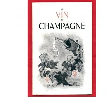 Photos Vivastreet Le vin de Champagne - André Giroux [brochure années '50]