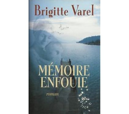Photos Vivastreet Mémoire enfouie de Brigitte Varel