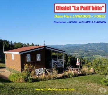 Photos Vivastreet CHALET «La Paill'hôte» DANS PARC LIVRADOIS FOREZ