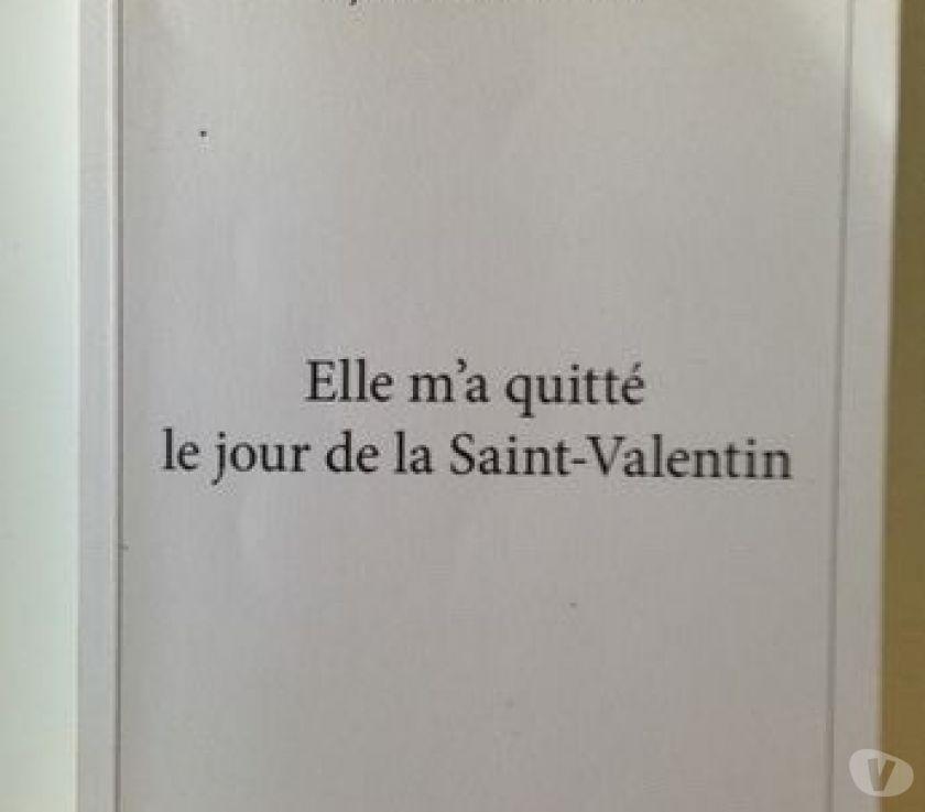 Livres occasion Paris Paris 6ème ardt - 75006 - Photos Vivastreet Elle m'a quitté le jour de la Saint-Valentin