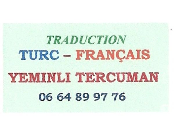 Photos Vivastreet INTERPRETE TRADUCTEUR TURC YEMINLI TERCUMAN FRANSIZCA-TURKCE