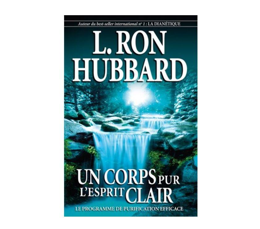 Photos Vivastreet Scientologie I Un Corps Pur, l'Esprit Clair - Le Livre
