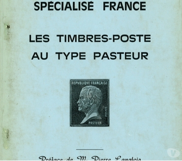 Photos Vivastreet Catalogue des timbres poste au type Pasteur,