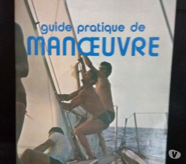 Photos Vivastreet Eric Tabarly le guide de la manoeuvre, original 1978