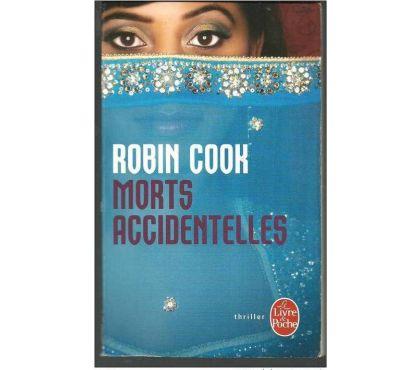 Photos Vivastreet Robin COOK Morts accidentelles (thriller)