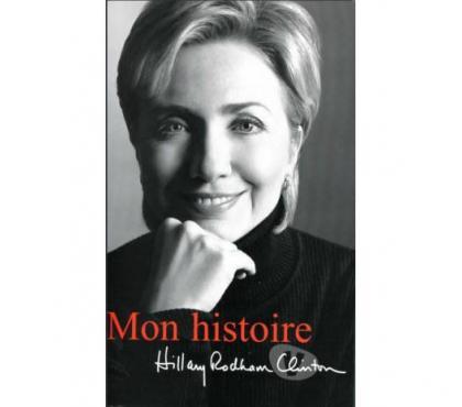 Photos Vivastreet Mon Histoire d'Hillary Clinton