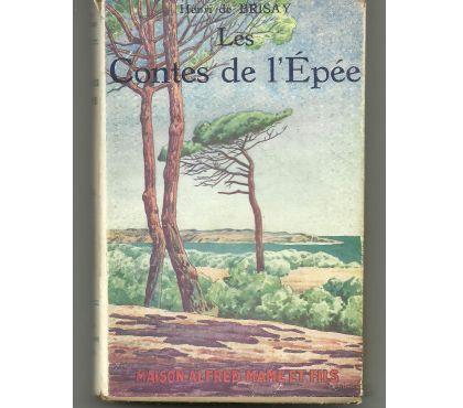 Photos Vivastreet Henry de Brisay Les contes de l'épée - 1927