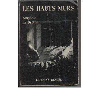 Photos Vivastreet Auguste LE BRETON Les hauts murs - Editions DENOEL