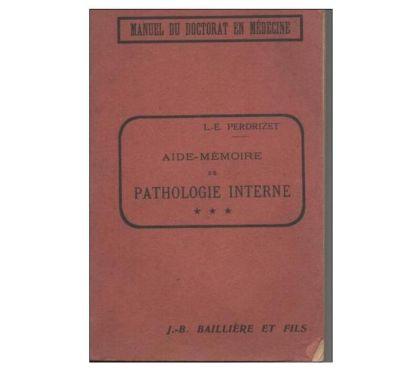 Photos Vivastreet L. E PERDRIZET Aide mémoire de pathologie interne - Tome 3e