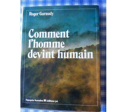 Photos Vivastreet COMMENT L'HOMME DEVINT L'HUMAIN