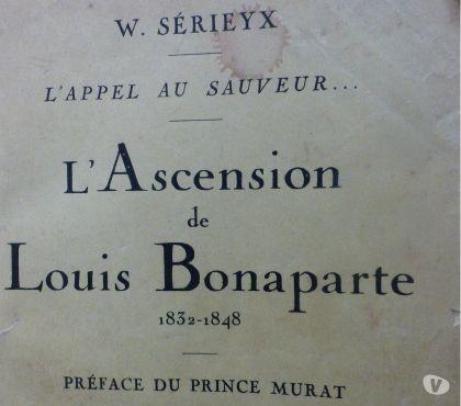 Photos Vivastreet L 'ASCENSION de LOUIS BONAPARTE