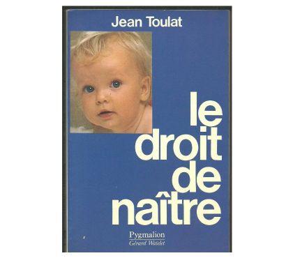 Photos Vivastreet Jean TOULAT le droit de naître