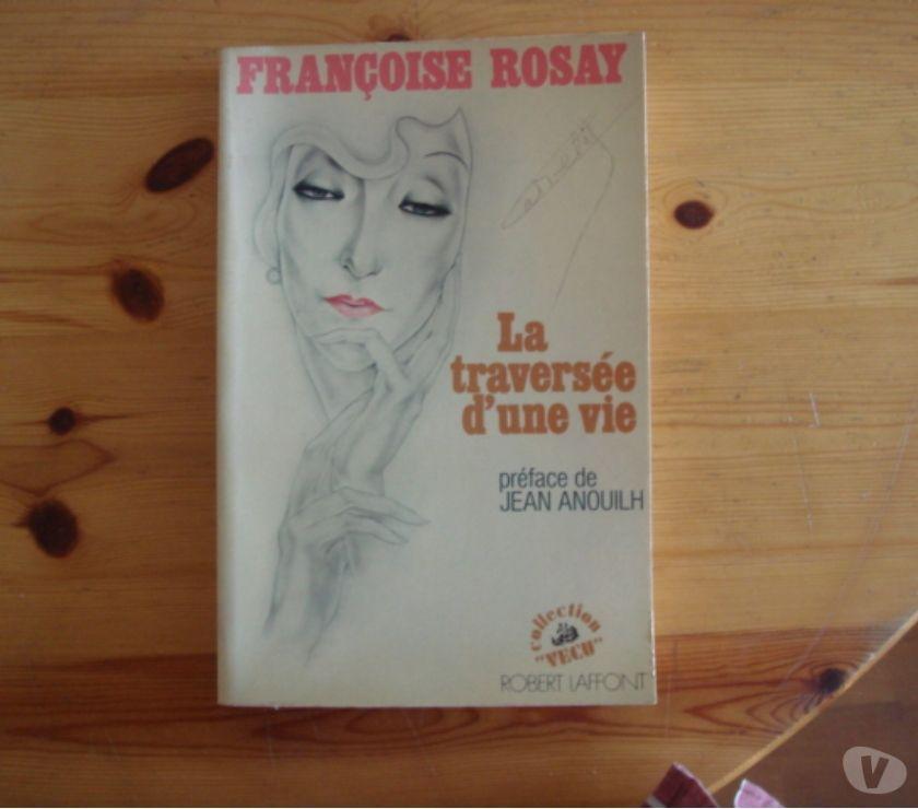 Photos Vivastreet La traversée d'une vie (Françoise Rosay)