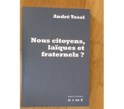 Photos Vivastreet André TOSEL - Nous Citoyens, Laïques et Fraternels