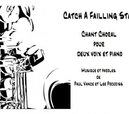 Photos Vivastreet Chant Choral - CATCH A FAILLING STAR