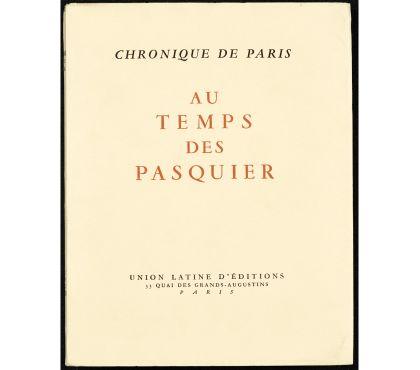 Photos Vivastreet Chronique de Paris. Au temps des Pasquier