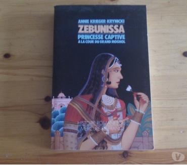 Photos Vivastreet Zebunissa princesse captive à la cour du grand moghol