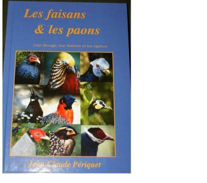 Photos Vivastreet Les faisans et les paons par Jean-Claude PERIQUET livre neuf