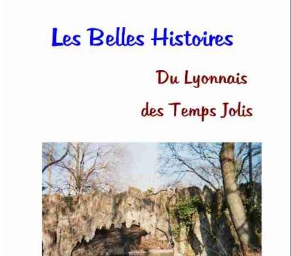 Photos Vivastreet Les Belles Histoires du Lyonnais des Temps Jolis