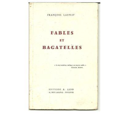 Photos Vivastreet François LAUNAY Fables et bagatelles, dédicacé par l'auteur