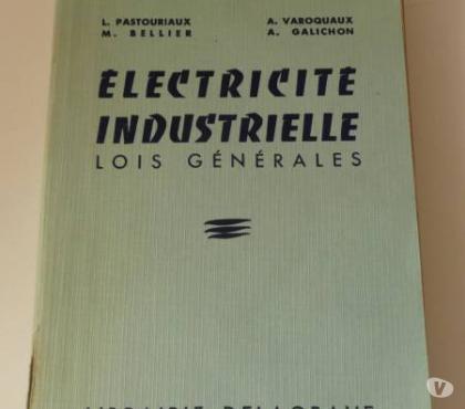 Photos Vivastreet Livre ancien ELECTRICITE INDUSTRIELLE Lois générales