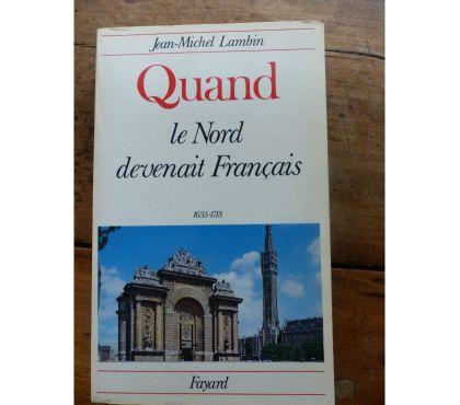 Photos Vivastreet QUAND LE NORD DEVENAIT FRANCAIS