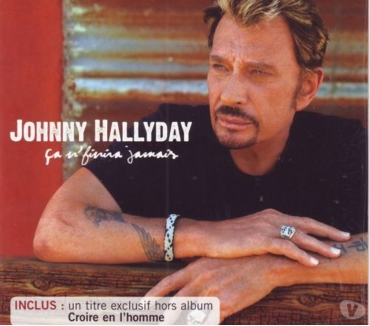 Photos Vivastreet JOHNNY HALLYDAY, CA NE FINIRA JAMAIS ( SINGLE)
