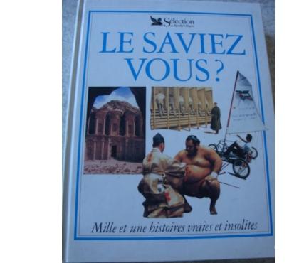 Photos Vivastreet LE SAVIEZ-VOUS Sélection du Reader's Digest