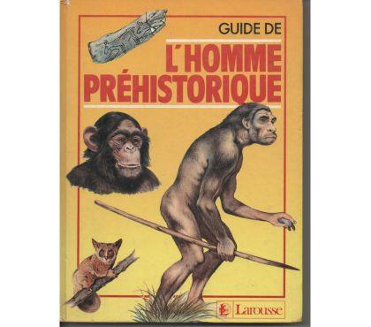 Photos Vivastreet Guide de l'homme prehistorique - larousse - 1987