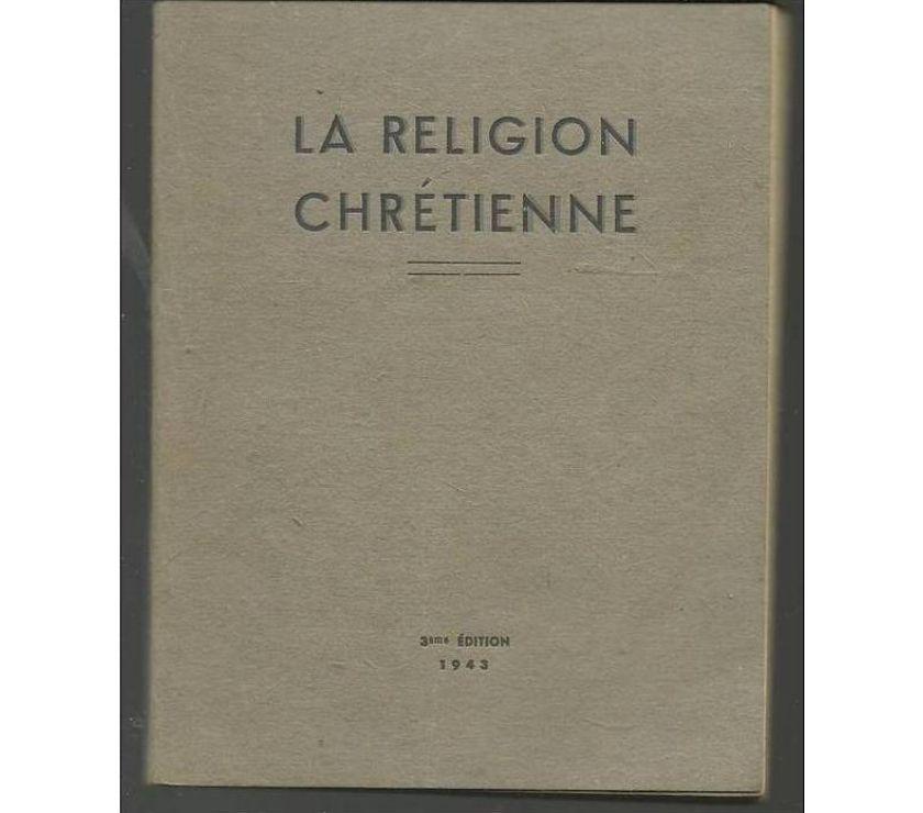 Photos Vivastreet CALDESAIGUES LA RELIGION CHRETIENNE 3e Ed.943
