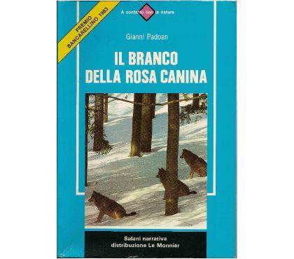 Foto di Vivastreet.it IL BRANCO DELLA ROSA CANINA, Salani narrativa 1984.
