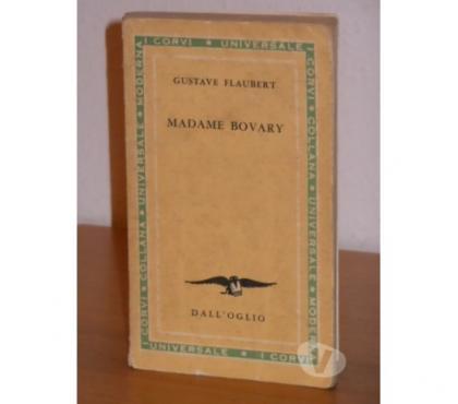 Foto di Vivastreet.it Madame Bovary, Gustave Flaubert, Dall'Oglio 1961.