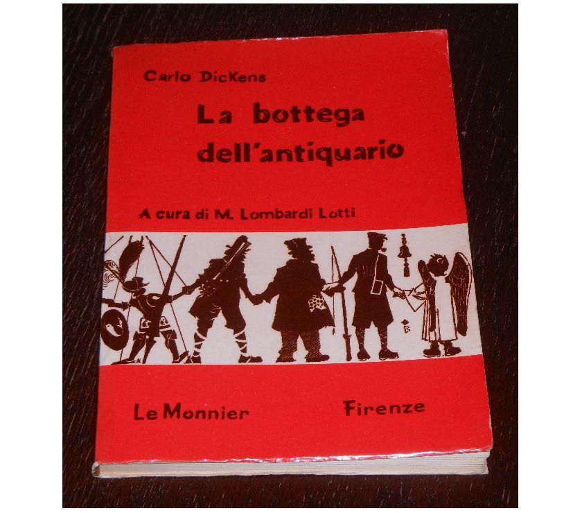 Foto di Vivastreet.it La bottega dell'antiquario, Carlo Dickens, Le Monnier 1966.